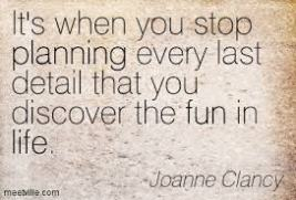 Stop planning and start living